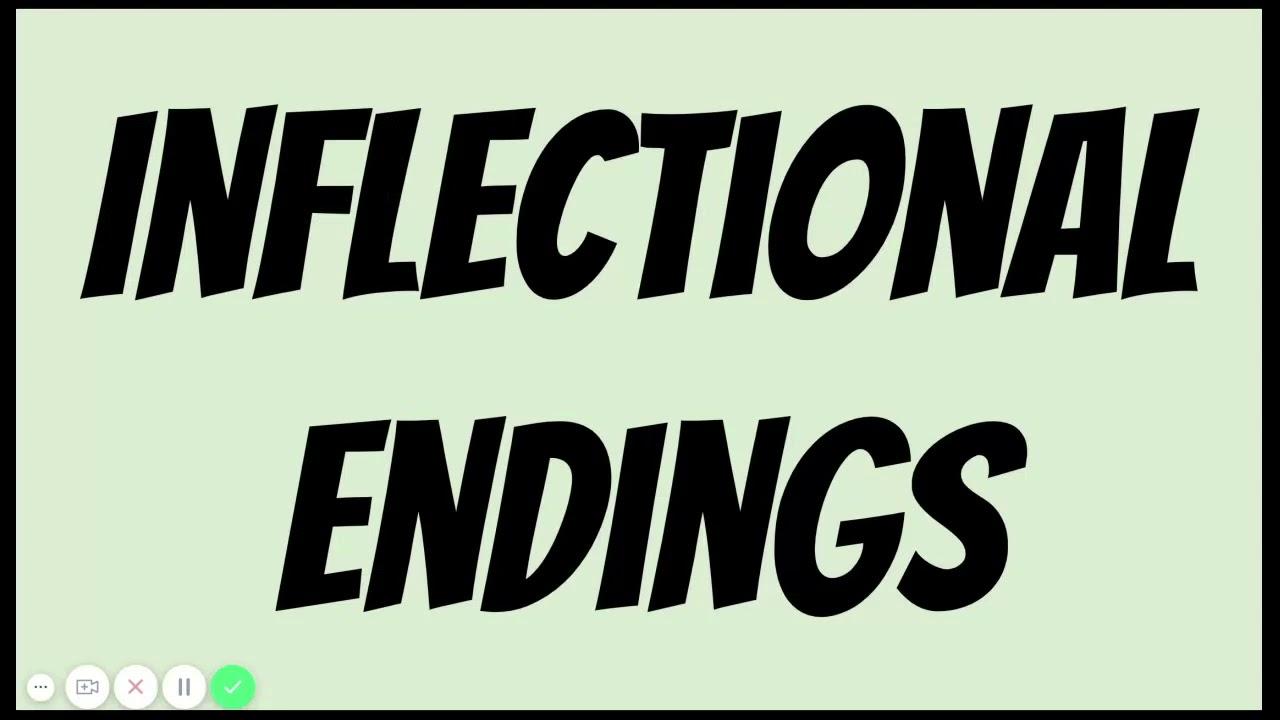 Inflectional Endings - YouTube [ 720 x 1280 Pixel ]