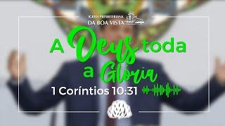 Devocional Diário | Rev. Leonardo Falcão | A Deus toda a Glória | IPBV