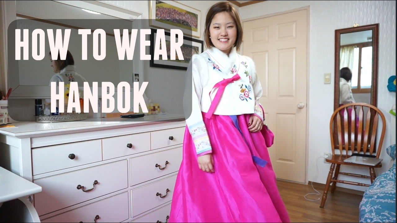 c923d53bf How to Wear Hanbok, Korean Traditional Dress - YouTube