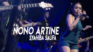 Download lagu Syahiba Saufa Nono Artine Live MP3