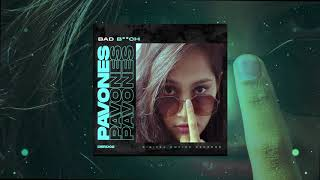PAVONES - Bad B**ch (Original Mix)