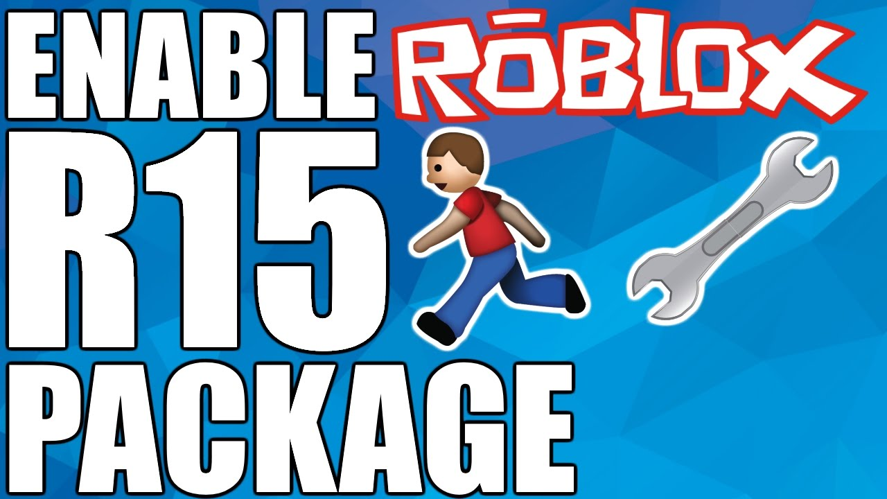 R15 Games Roblox Roblox Tutorial How To Enable R15 Youtube