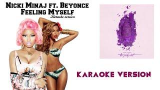 [KARAOKE] Nicki Minaj ft. Beyoncé - Feeling Myself [KARAOKE VERSION WITH LYRICS]