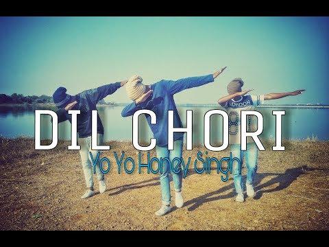 Yo Yo Honey Singh | Dil Chori | Dance choreography