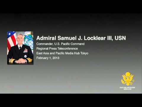 Regional Telephone Conference with Adm. Locklear, U.S. Pacific Command