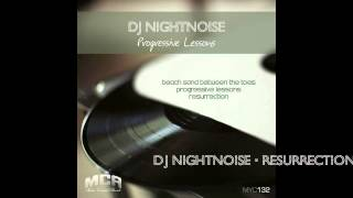 DJ Nightnoise - Resurrection (Original Mix)