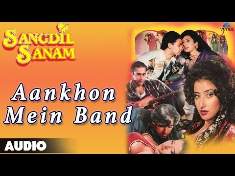 Sangdil Sanam : Aankhon Mein Band Kar Loon Full...
