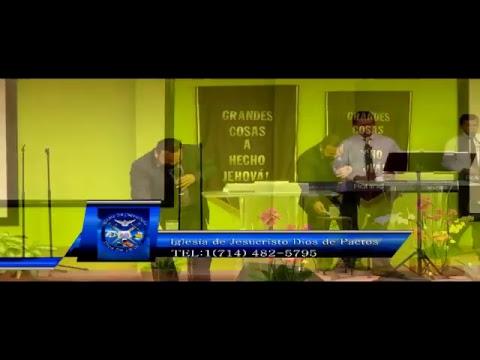 Iglesia de Jesucristo Fullerton Dios de Pactos Live Stream