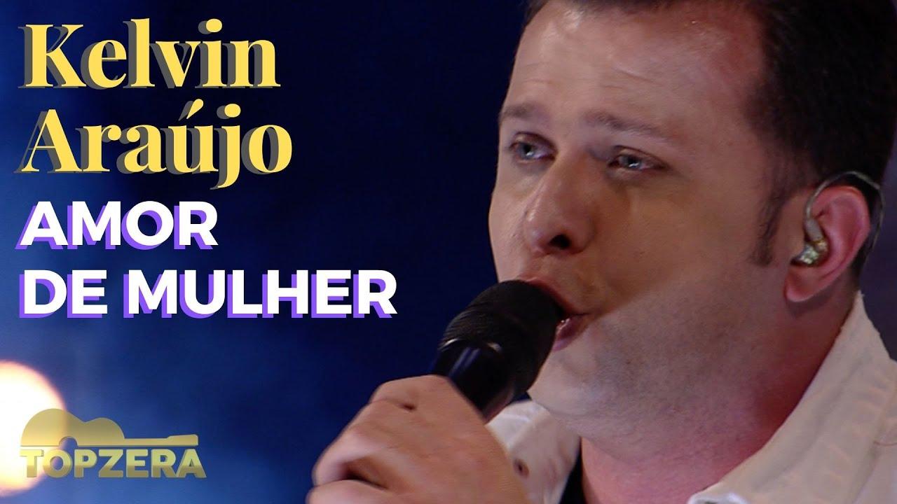 KELVIN ARAÚJO - AMOR DE MULHER | TOPZERA SERTANEJO