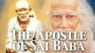 The Apostle of Sai Baba | A Tribute To B.V. Narasimha Swamiji
