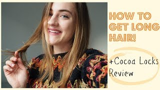 How to get LONG HAIR + COCOA LOCKS Review