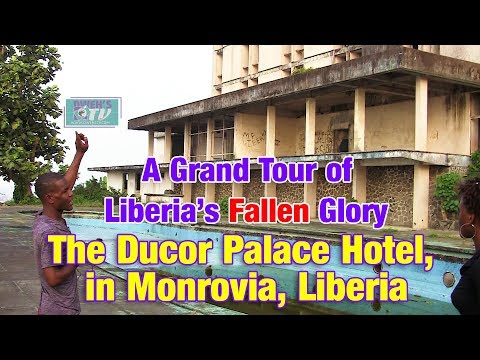 The Ducor Palace Hotel,  in Monrovia, Liberia