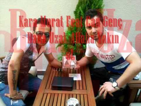 Kara Murat Feat Can Genç - Bana Uzak Allaha Yakın Ol ( Clup Mix )