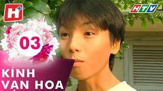 Kính Vạn Hoa - Tập 03 | Hplus | Phim Tình Cảm Việt Nam Hay Nhất 2017