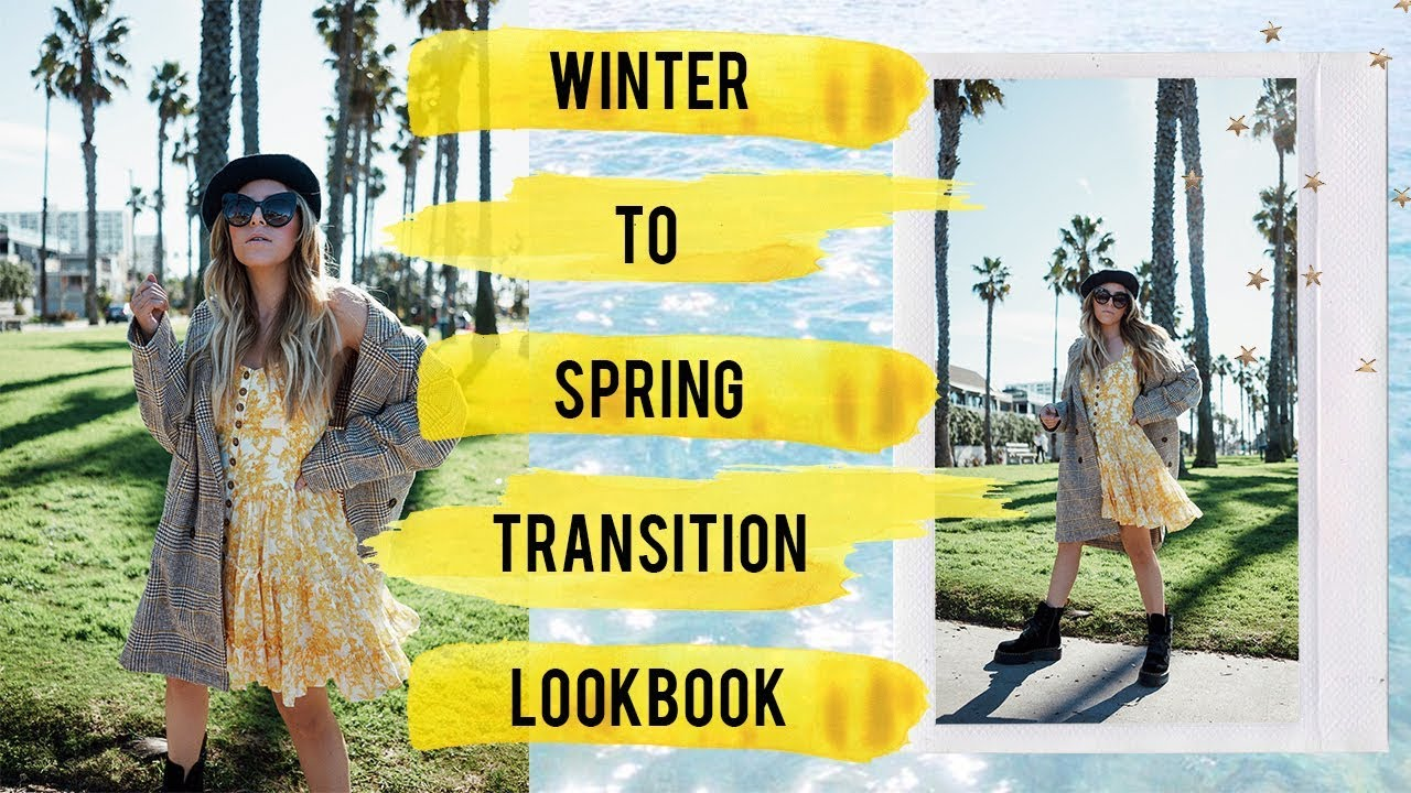 [VIDEO] - Winter to Spring Transition Styling  Lookbook | Spring Outfits 1