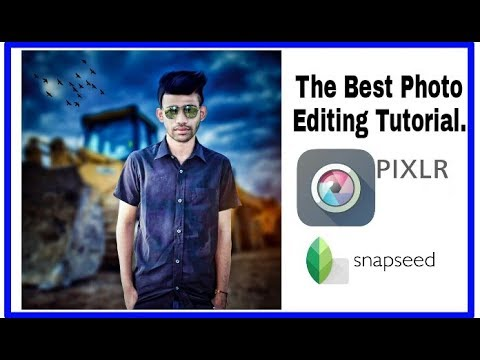 Snapseed // Pixlr // Autodesk // Best Photo Editing Tutorial 2017 // Photo Editz By S.H. Tuhin.