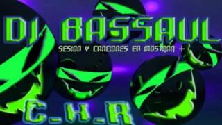 Dj BaSSaul - New Style Cantadas - SELLOS C.H.R
