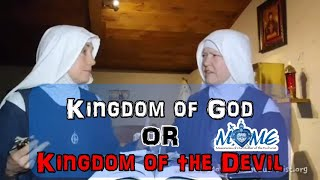 Kingdom of God OR Kingdom of the Devil | Sisters of MOME