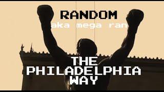 Mega Ran - The Philadelphia Way (NEW SONG)