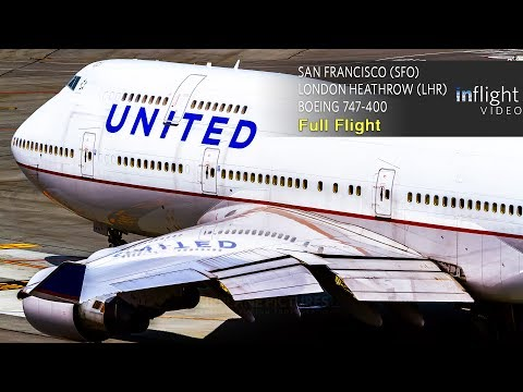 United Airlines Boeing 747-400 Full Flight | San Francisco to London Heathrow | UA901 (with ATC)
