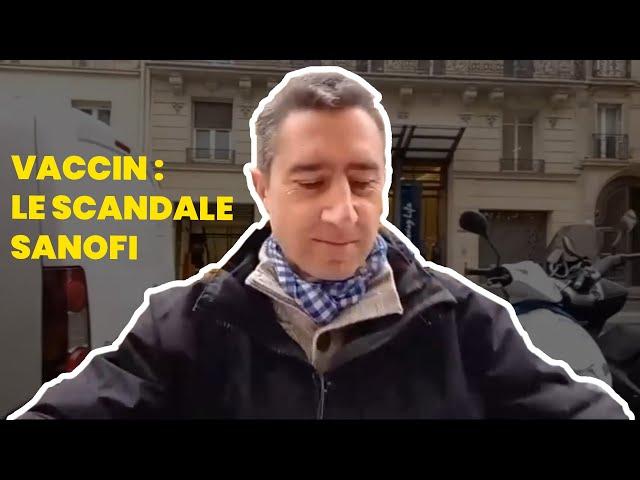 #BDR87 \: Pourquoi la France n\'a pas son vaccin ? Le scandale Sanofi-Macronie