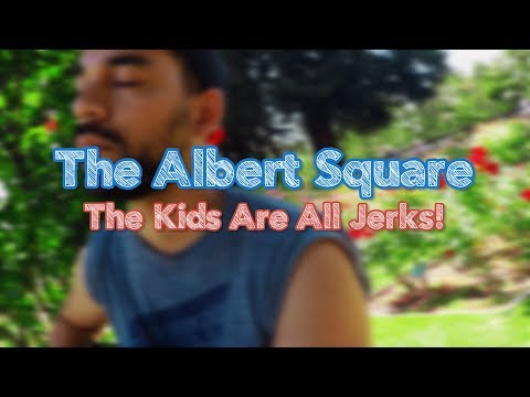 The Albert Square | The Kids Are All Jerks! [The Traveling Mic Sessions]