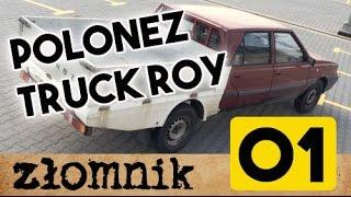 Zbigniew Łomnik O Furach Do 2,5 Kafla – Odc. 1 – Polonez Truck Roy