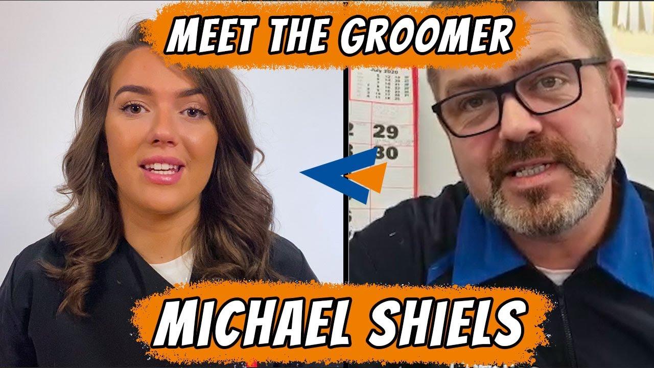 MICHAEL SHIELS MEET THE GROOMER