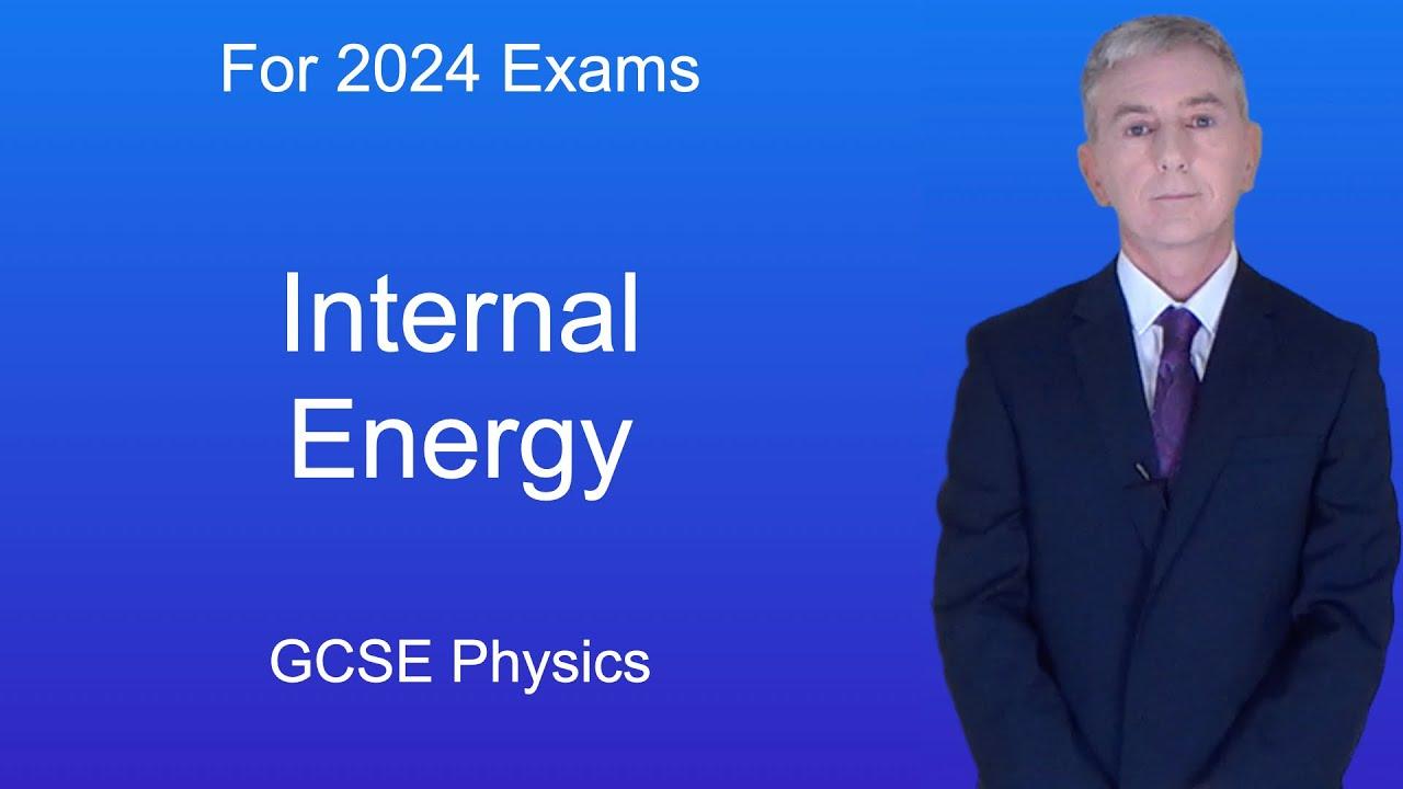 GCSE Science Physics (9-1) Internal Energy