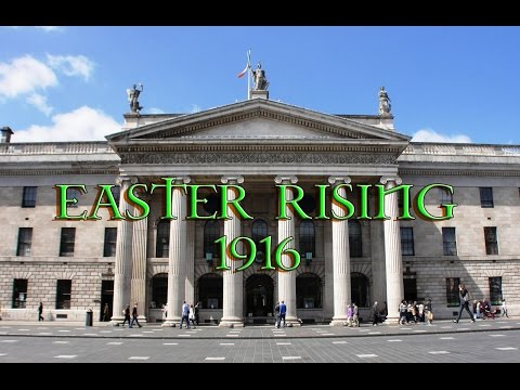 Easter Rising of 1916 - A Story of Irelands Battle for Freedom