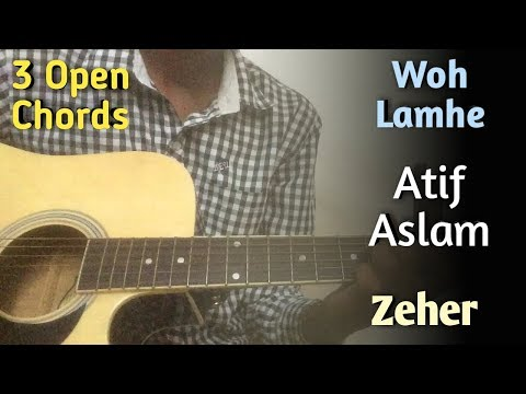 woh-lamhe---atif-aslam-guitar-chords-lesson-|-zeher-|-easy-guitar-lesson-for-beginners