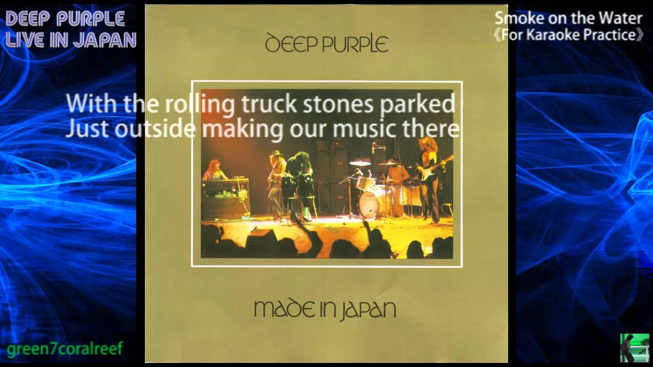【Karaoke】Smoke on the Water - Deep Purple (Lyrics) Live in Japan 1972 chords | Guitaa.com