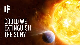 What If We Extinguished the Sun?