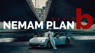 DAVID - NEMAM  PLAN B (Official Video)