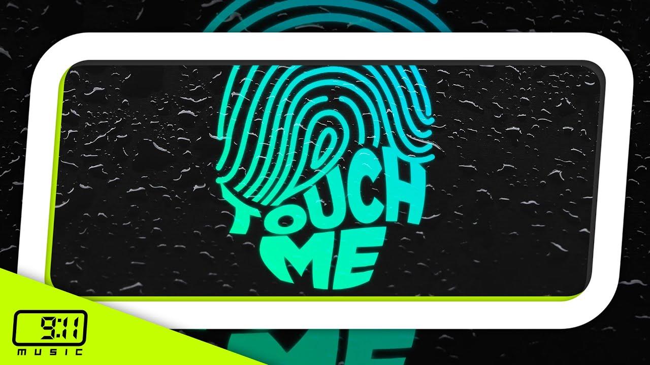 Touch Me - Yilberking X Feve X Sebastian Roldan (GUARACHA 2021)