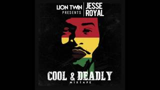 Jesse Royal - Cool & Deadly Mix tape (Lion Twin)