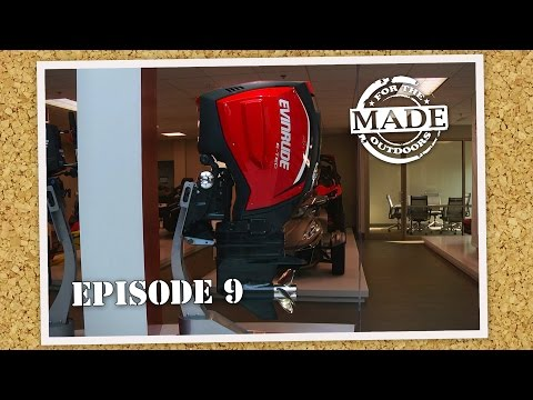 "Made for the Outdoors (2015) EPISODE 9: ""Evinrude Boat Motors"""