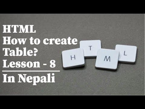 Html | How To Create A Table? Lesson8