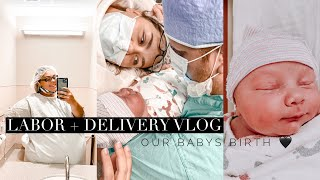 BIRTH VLOG | Labor + Delivery & Meeting our Baby boy 🖤