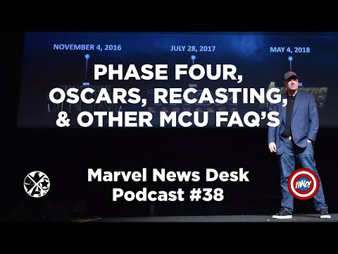 Podcast-Phase Four, Oscars, Recasting & Other FAQ'S-Marvel News Desk