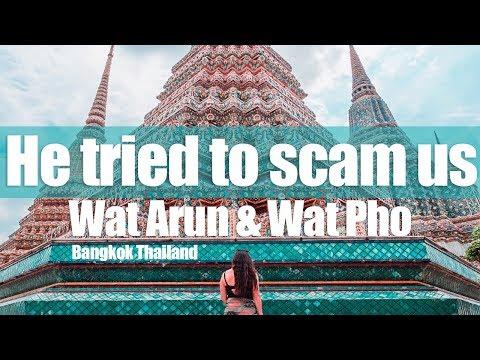 HE TRIED TO SCAM US - Wat Arun and Wat Pho Bangkok