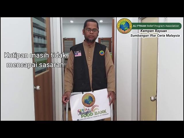 Rayuan Iftar Malaysia 2019 1440H - CERIA MALAYSIA AL-I'TISAM RELIEF PROGRAM