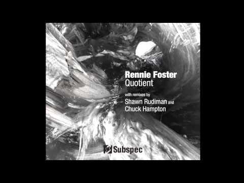 Rennie Foster - Quotient Reprise [Subspec Music]