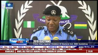 2019 Elections Police Warns Against Violation Of Electoral Act, INEC Guidlines