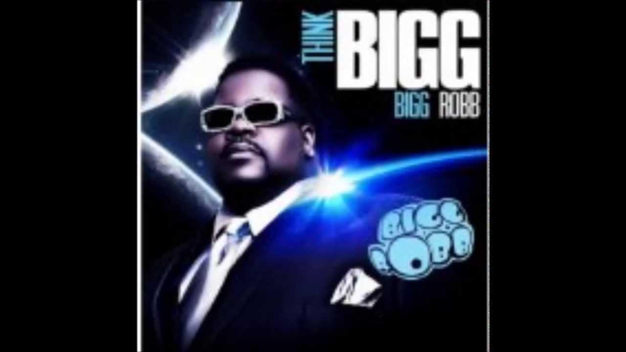 "BIGG ROBB from His CD Album""THINK - 40.2KB"