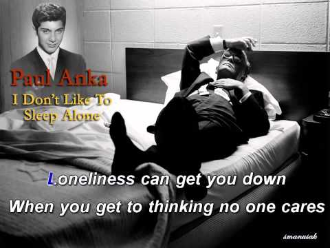 I Don't Like To Sleep Alone Karaoke Paul Anka