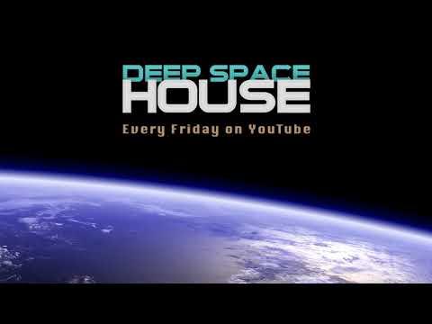 Deep Space House Show 283 | Deep House & Deep Tech House Mix | 2017