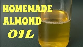 HOMEMADE ALMOND OIL//WITHOUT OIL PRESS