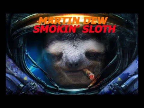 Martin DeW  Smokin' Sloth