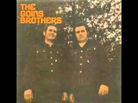 The Goins Brothers [1975] - The Goins Brothers
